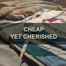 2016-04-25_Cheap Yet Cherished