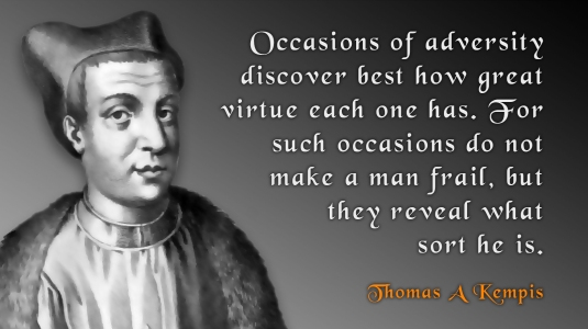 2016-11-14_thomas-a-kempis-on-character-amidst-adversity